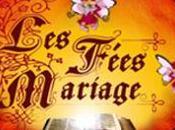 """Découvrons """"Les Fées Mariage"""""""