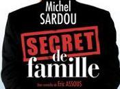 Secret Famille Théâtre Variétés