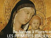 Sienne Florence… Primitifs Italiens