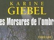 Karine Giebel, Morsures l'Ombre
