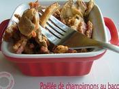 Poêlée champignons bacon