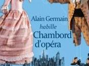 Alain Germain habille Chambord
