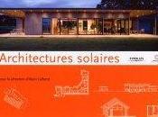 """""""Architectures Solaires"""" Alain Liébard"""