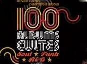 Albums Cultes Soul Funk R&B; Olivier Cachin