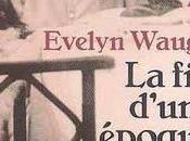 d'une époque Evelyn Waugh