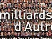 milliards d'autres, Yann Arthus-Bertrand