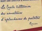 Mary Shaffer Annie Barrows, Cercle Littéraire Amateurs d'épluchures patates