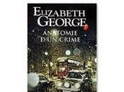 Anatomie d'un crime d'Elizabeth George