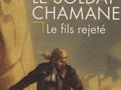 Soldat Chamane fils rejeté (Robin Hobb)