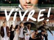 """manquer aujourd'hui """"Vivre!"""" d'Yvon Marciano"""
