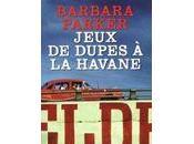 Jeux dupes Havane
