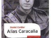 Daniel Cordier, Alias Caracalla