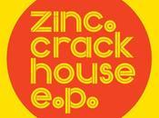 Zinc Crack House