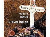 L'hiver indien Frédéric Roux