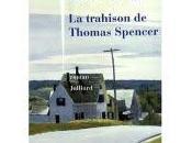trahison Thomas Spencer