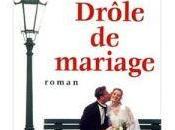 Drôle mariage Madeleine Wickham (alias Sophie Kinsella)