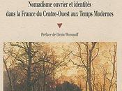 Peuple Forêt nomadisme ouvrier identités dans France Centre-Ouest Temps modernes