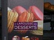 Larousse desserts **/Pierre Hermé