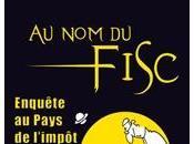 fisc (enquête pays l'impôt)