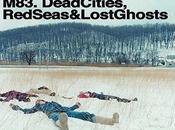 Gangan disquaire: Deadcities, redseas lostghosts