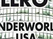 """Underworld U.S.A."" James Ellroy"