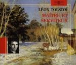 Maître Serviteur Léon Tolstoï