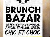 brunch Bazar rendez-vous dominical familial green chic choc!