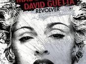 Musique Matinale Madonna David Guetta Revolver (One Love Remix)