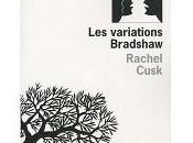 variations Bradshaw CUSK RACHEL L'Olivier