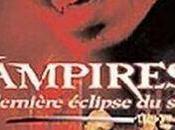 Vampires dernière éclipse soleil