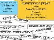 Jean-Pierre Dubois (Président Ligue Droits l'Homme) arrive Corse aujourd'hui. programme déplacement.