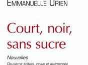 Court, noir sans sucre, d'Emmanuelle Urien