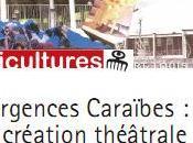 Emergences Caraïbes création théâtrale archipélique