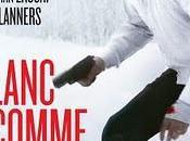 BLANC COMME NEIGE Christophe Blanc