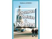 Vengeances croisées Nantes
