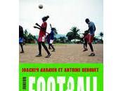 Football made Afrique Barbier Derouet