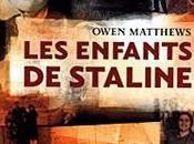 enfants Staline d'Owen Matthews