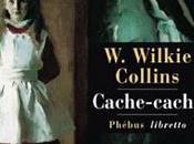 Cache-Cache Wilkie Collins