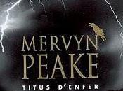 Titus d'enfer Mervyn Peake