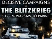 Decisive Campaigns Blitzkrieg from Warsaw Paris sortie concours