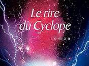 rire Cyclope, Bernard Werber