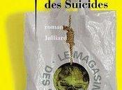 magasin suicides