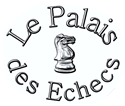 Découvrez Palais Echecs