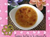 Crèmes brûlées citronnelle