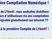 LYbertY lance Compilation Numérique