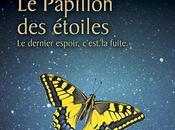 PAPILLON ETOILES, Bernard WERBER