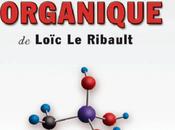 Silicium Organique Loïc Ribault l'Histoire Vraie Laure Pouliquen Éditions Trédaniel