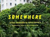 Somewhere, réalisé Sofia Coppola