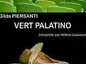 Vert Palatino Gilda Piersanti, texte Hélène Lausseur