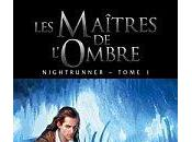 Nightrunner tome maîtres l'ombre, Lynn Flewelling